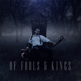 OF FOOLS & KINGS