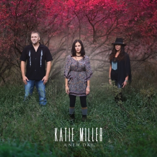 KATIE MILLER - A NEW DAY