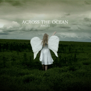 ACROSS THE OCEAN - ANGEL